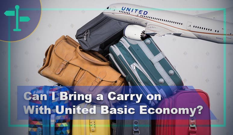 Can I Bring a Carry on With United Basic Economy