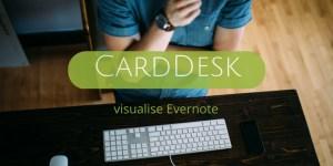 CardDesk organise visuellement Evernote