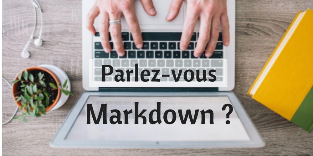 Parlez-vous Markdown ?