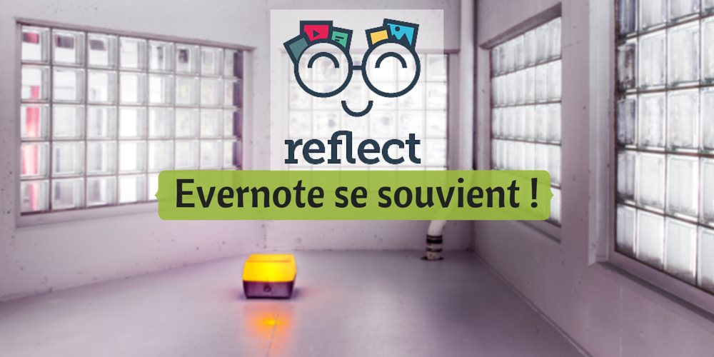 reflect - Evernote se souvient !