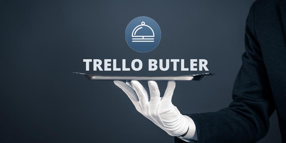 Trello Butler