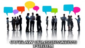 Outlaw Conservative Forum
