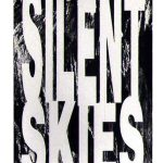 SILENT SKIES, Volme One Number One, edited by Tammy Anderson and built by Kurt Nimmo, 1994