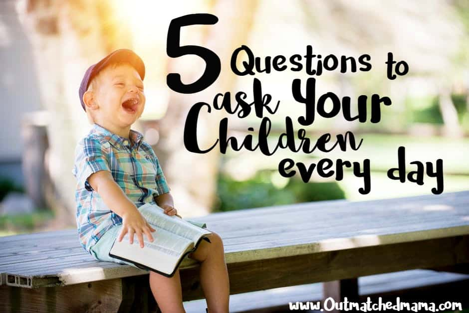 5 Things to Ask Your Kids Every Day