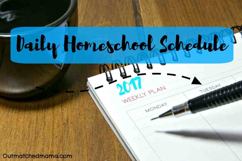 Our Daily Homeschool Schedule (Including Work Time for Mom!)