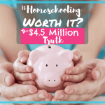 The cost of homeschooling | Is homeschooling worth it? | The $4.5 Million truth | What homeschooling cost me | What homeschooling has taught me
