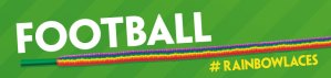 Football Fights Homophobia With Rainbow Laces