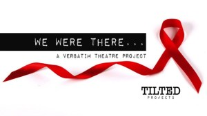 Were You There? Help Tell The Story Of Women And HIV