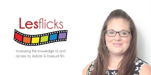 Meet Naomi Bennett, founder of Lesflicks.