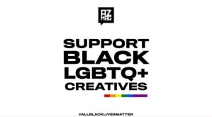 Here's how YOU can support black LGBTQ+ creatives.