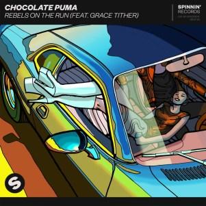 Chocolate Puma — 'Rebel On The Run'