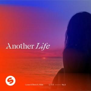 Lucas & Steve - Another Life