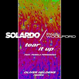 Solardo x Paul Woolford - Tear It Up (Oliver Heldens Remix)