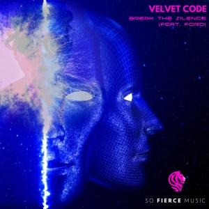 Velvet Code - Break The Silence (feat. FORD)