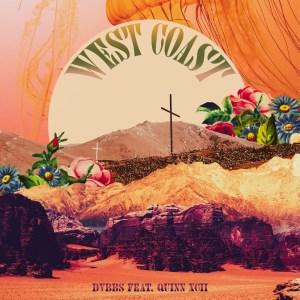 DVBBS - West Coast ft. Quinn XCII