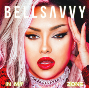 Bellsavvy - In My Zone