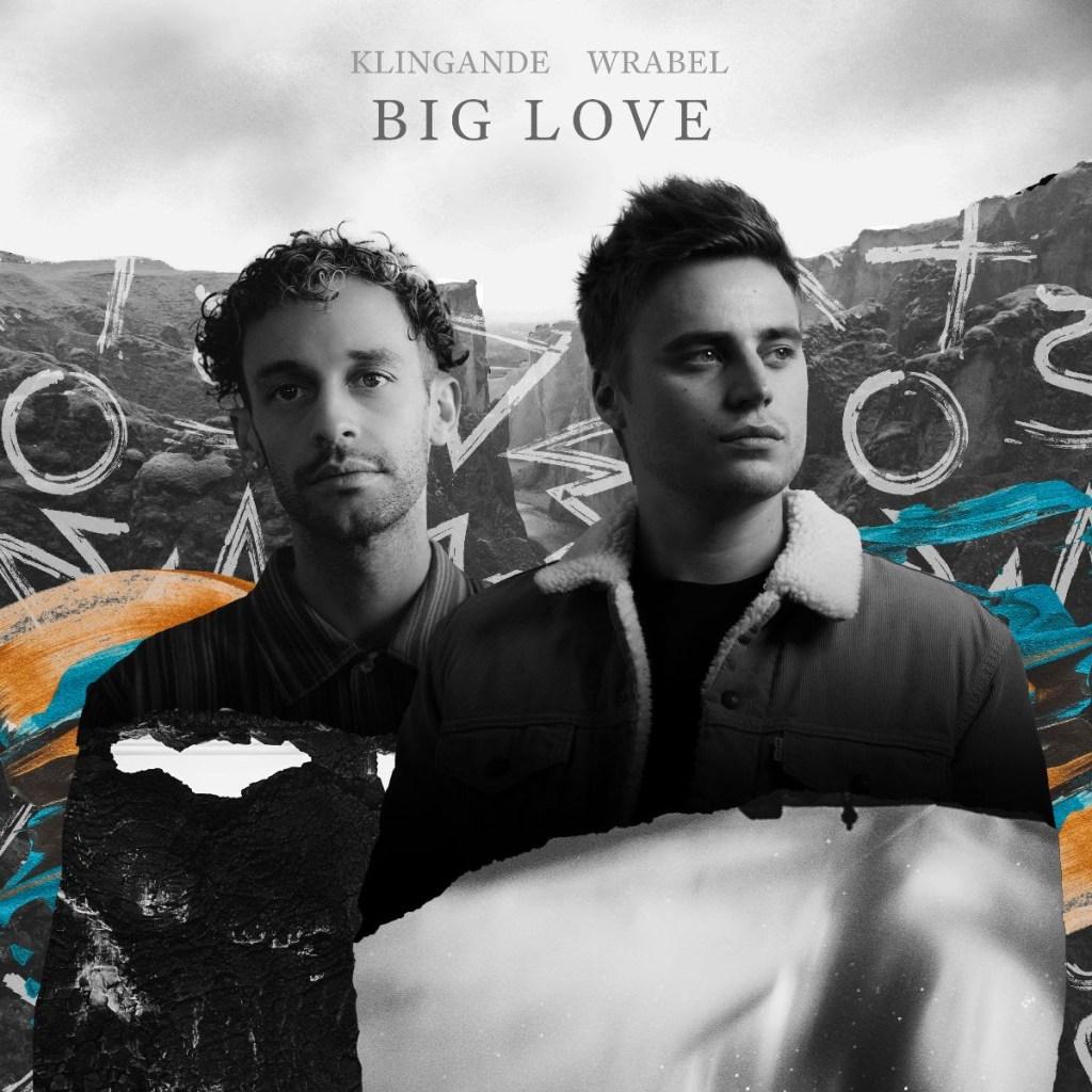 Klingande & Wrable - Big Love