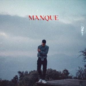 Taylor DeBlock - MANQUE EP