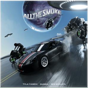 Tyla Yaweh - All the Smoke (feat. Gunna & Wiz Khalifa)