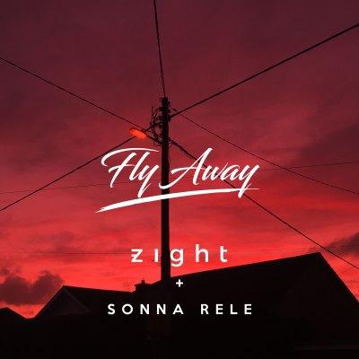 Zight, Sonna Rele - Fly Away