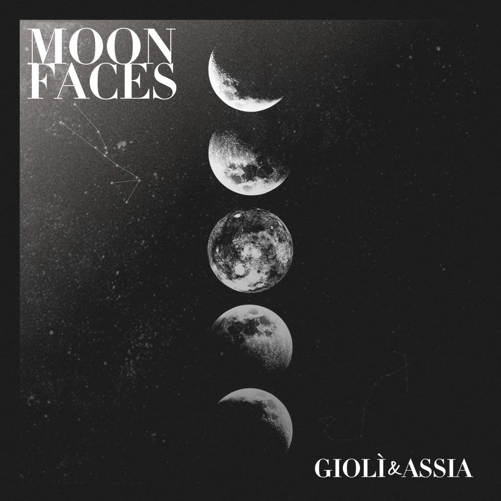 Giolì & Assia - Moon Faces EP