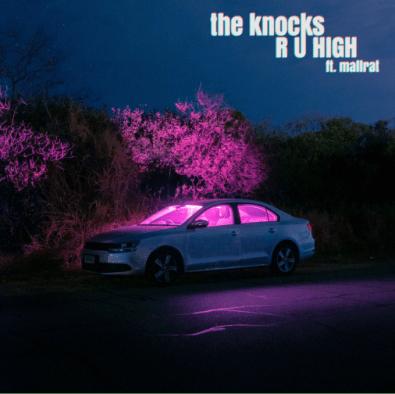 The Knocks and Mallrat - R U High