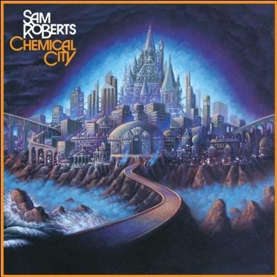 Sam Roberts Band - Chemical City