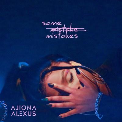 Ajiona Alexus - Same Mistakes