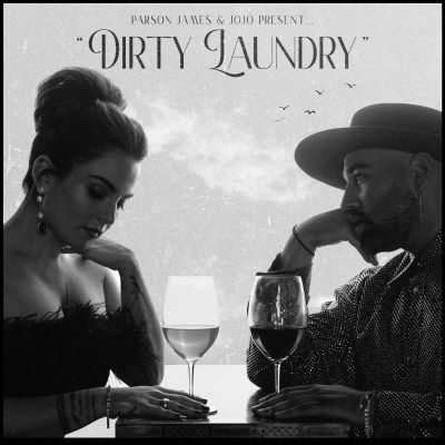 Parson James and JoJo - Dirty Laundry