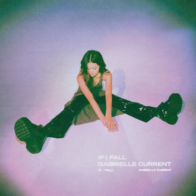Gabrielle Current - If I fall