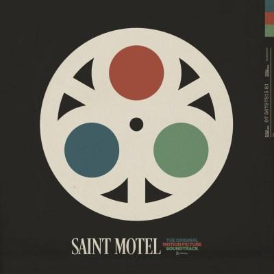 Saint Motel - The Original Motion Picture Soundtrack