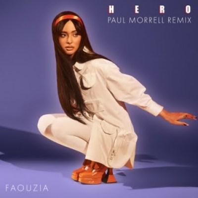Faouzia, Paul Morrell Hero (Paul Morrell Remix)
