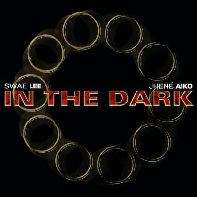 In the dark - Sawe lee Jhené Aiko