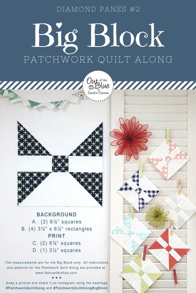 Patchwork Quilt Along Big Block 2 │ Out of the Blue Quilts by Sondra Davison