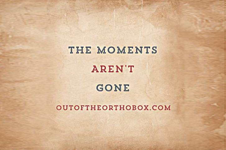 The_moments_aren't_gone