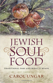 Advertisement image of book cover Jewish Soul Food from Carol Ungar