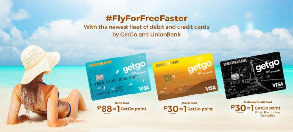 FlyForFreeFaster with these new GetGo UnionBank Visa Debit and Credit Cards