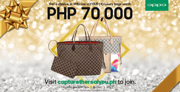 Be One of the Four Lucky Winners of a Luxury Bag Worth PHP70k When You Purchase a Brand New OPPO F5