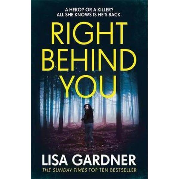 Right Behind You by Lisa Garnder