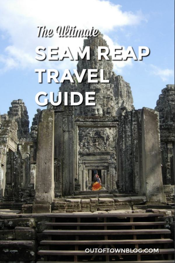 The Ultimate Seam Reap Travel Guide