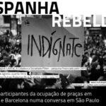 <i>Outras Palavras</i> debate rebeldia na Espanha