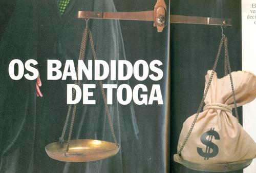 Lula e a democracia nas mãos de bandidos de toga