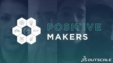 Découvrez notre nouvelle série Positive Makers !