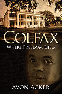 COLFAX: Where Freedom Died
