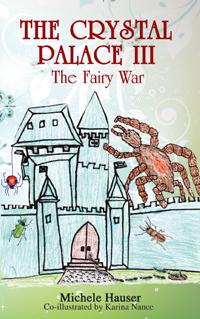 The Crystal Palace III: The Fairy War