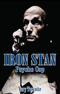 Iron Stan: Psycho Cop