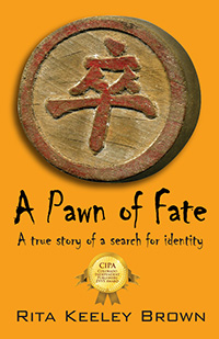 A Pawn of Fate, by Rita Keeley Brown, Finalist in the Biography Category