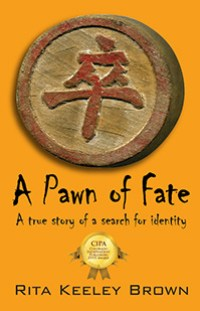 A Pawn of Fate by Rita Keeley Brown (Biography Category)