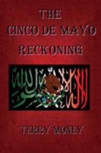 The Cinco de Mayo Reckoning