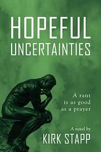 Hopeful Uncertainties